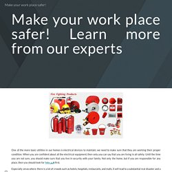 Make your work place safer!