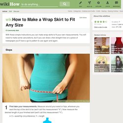 How to Make a Wrap Skirt to Fit Any Size: 9 steps (with pictures)