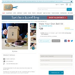 Make Your Own Belt Kit By Tanner Bates