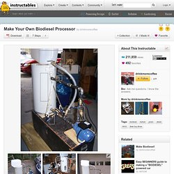 Instructable - Make Your Own Biodiesel Processor