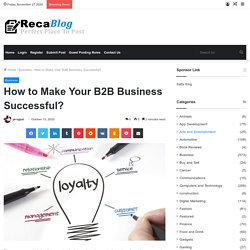How to Make Your B2B Business Successful?