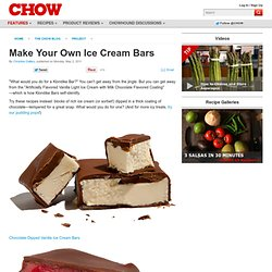 Make Your Own Ice Cream Bars - Project