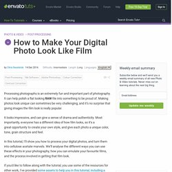 How to Make Your Digital Photo Look Like Film