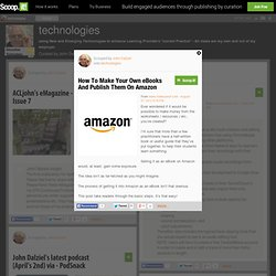 How To Make Your Own eBooks And Publish Them On Amazon | technologies
