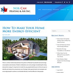 How To Make Your Home More Energy-Efficient - Blog