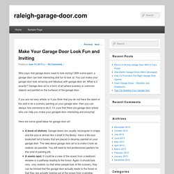 Make Your Garage Door Look Fun and Inviting