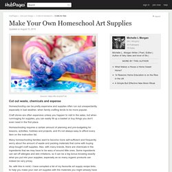 Make Your Own Homeschool Art Supplies