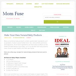Make Your Own Natural Baby Products