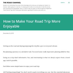 How to Make Your Road Trip More Enjoyable