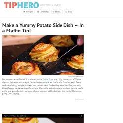 Make a Yummy Potato Side Dish – In a Muffin Tin!