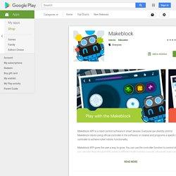 ♥ Makeblock – Applications sur Google Play