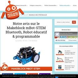 Makeblock mBot-STEM Bluetooth : Test & Avis