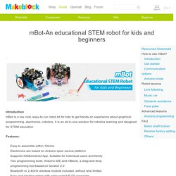mBot-An educational STEM robot for kids and beginners
