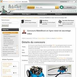 Concours MakeBlock en ligne robot de sauvetage mBot - Blogue RobotShop