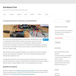 Using makefile for compiling Arduino programs