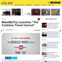 "MakeMyTrip Launches ""The Cashless Travel Canival"""