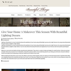 Give Your Home A Makeover This Season with Beautiful Lighting Decors