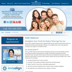 Smile Makeover & Invisalign Clear Aligners in Cookeville, Rockwood, Harriman