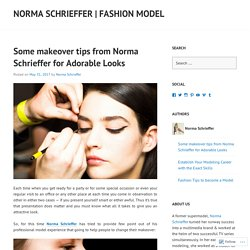 Some makeover tips from Norma Schrieffer for Adorable Looks