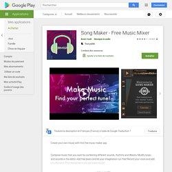 Song Maker - Free Music Mixer – Applications sur GooglePlay