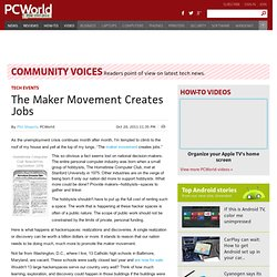 The Maker Movement Creates Jobs