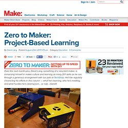 Zero to Maker: Project-Based Learning
