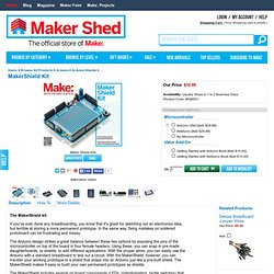 The Ultimate Protoshield for Arduino and Netduino -The MakerShield!