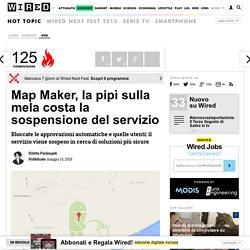 Map Maker, la pipì sulla mela costa la sospensione del servizio
