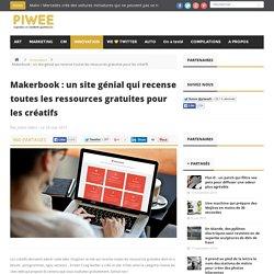 Makerbook : un site génial qui recense toutes les ressources gratuites pour les créatifs