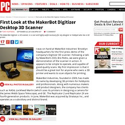 First Look at the MakerBot Digitizer Desktop 3D Scanner