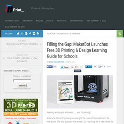 Filling the Gap: MakerBot Launches Free 3D Printing & Design Learning Guide for Schools