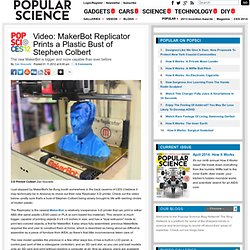 3D Printing - MakerBot Replicator Prints a Plastic Bust of Stephen Colbert