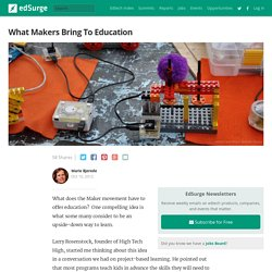 What Makers Bring To Education