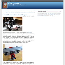 MakerSlide Camera Slider Control Program at Buildlog.Net Blog