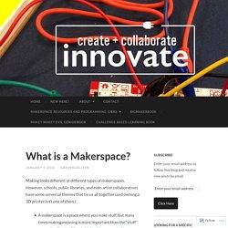 Create, Collaborate, Innovate