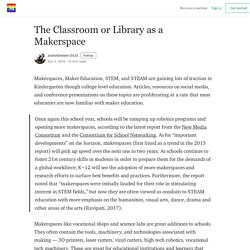 The Classroom or Library as a Makerspace – JackieGerstein Ed.D.
