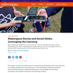 Makerspace Stories and Social Media: Leveraging the Learning