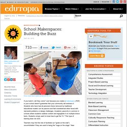 School Makerspaces: Building the Buzz