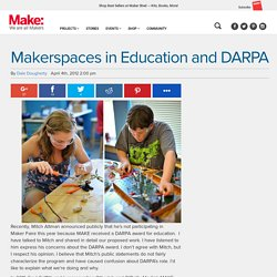 Makerspaces in Education and DARPA