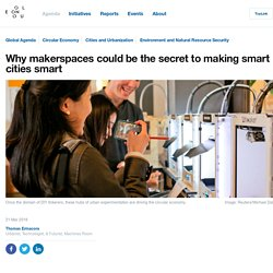 Makerspaces could be the secret to making smart cities smart