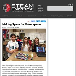 Making Space for Makerspaces