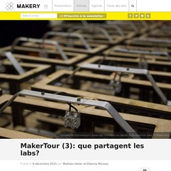 MakerTour (3): que partagent les labs?