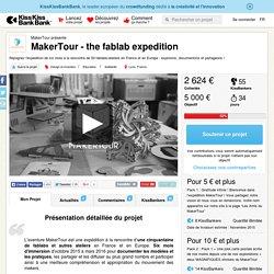 MakerTour - the fablab expedition présenté par MakerTour