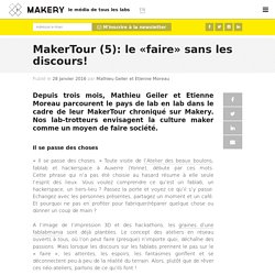 MakerTour (5): le «faire» sans les discours!