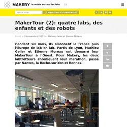 MakerTour (2): quatre labs, des enfants et des robots