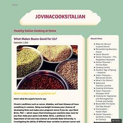 What Makes Beans Good for Us? « jovinacooksitalian