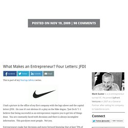 What Makes an Entrepreneur? Four Letters: JFDI