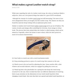 What makes a great Leather watch strap? – Telegraph