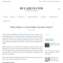 What Makes A Great High-Security Fence?