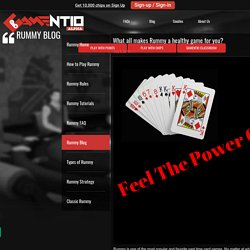 What all makes Rummy a healthy game for you? - Play Online Rummy Card Game on Gamentio - gamentio